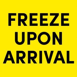 สติ๊กเกอร์คำเตือน freeze upon arrival 3x5 นิ้ว